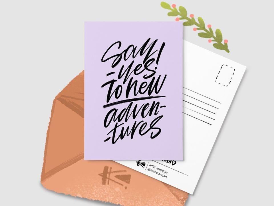 Почтовая открытка «Say - yes! To new adventures» из серии открыток Ксении Кучерявы